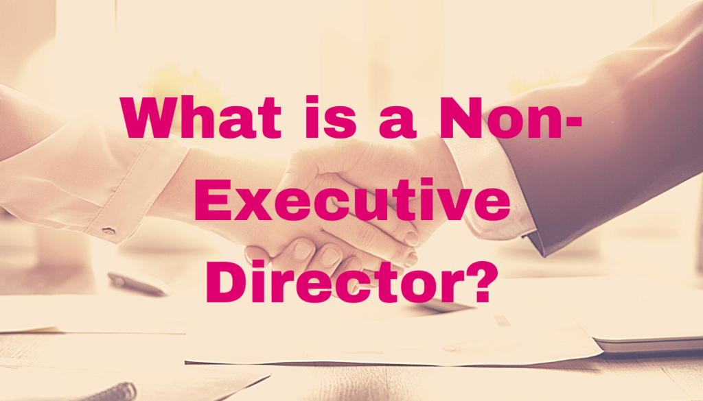 What is a non-executive director?