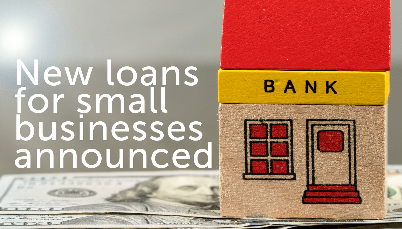 A bank building toy. New Loans for small businesses announced