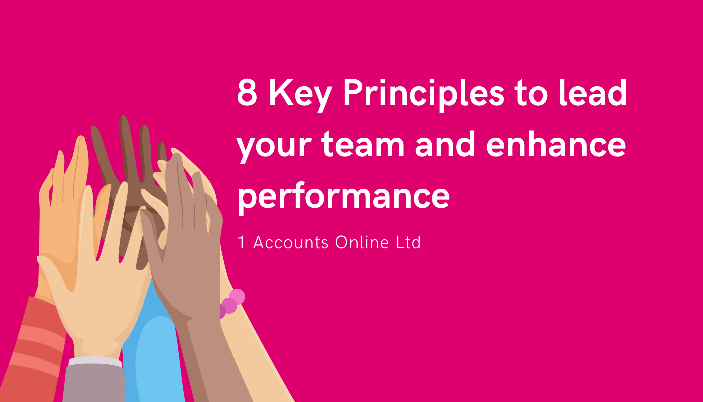 8 Key Principles to lead your team and enhance performance
