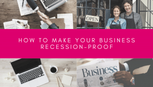 How to make your business recession proof
