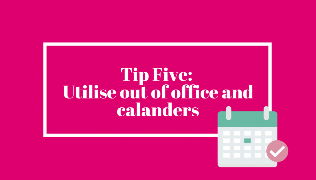 Calendar and out of office