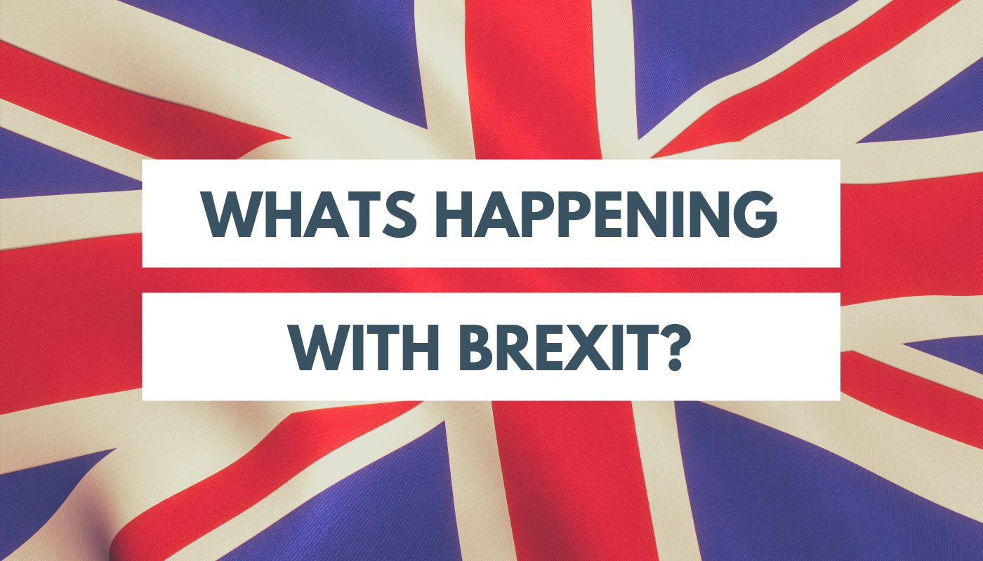 Whats happening with Brexit?