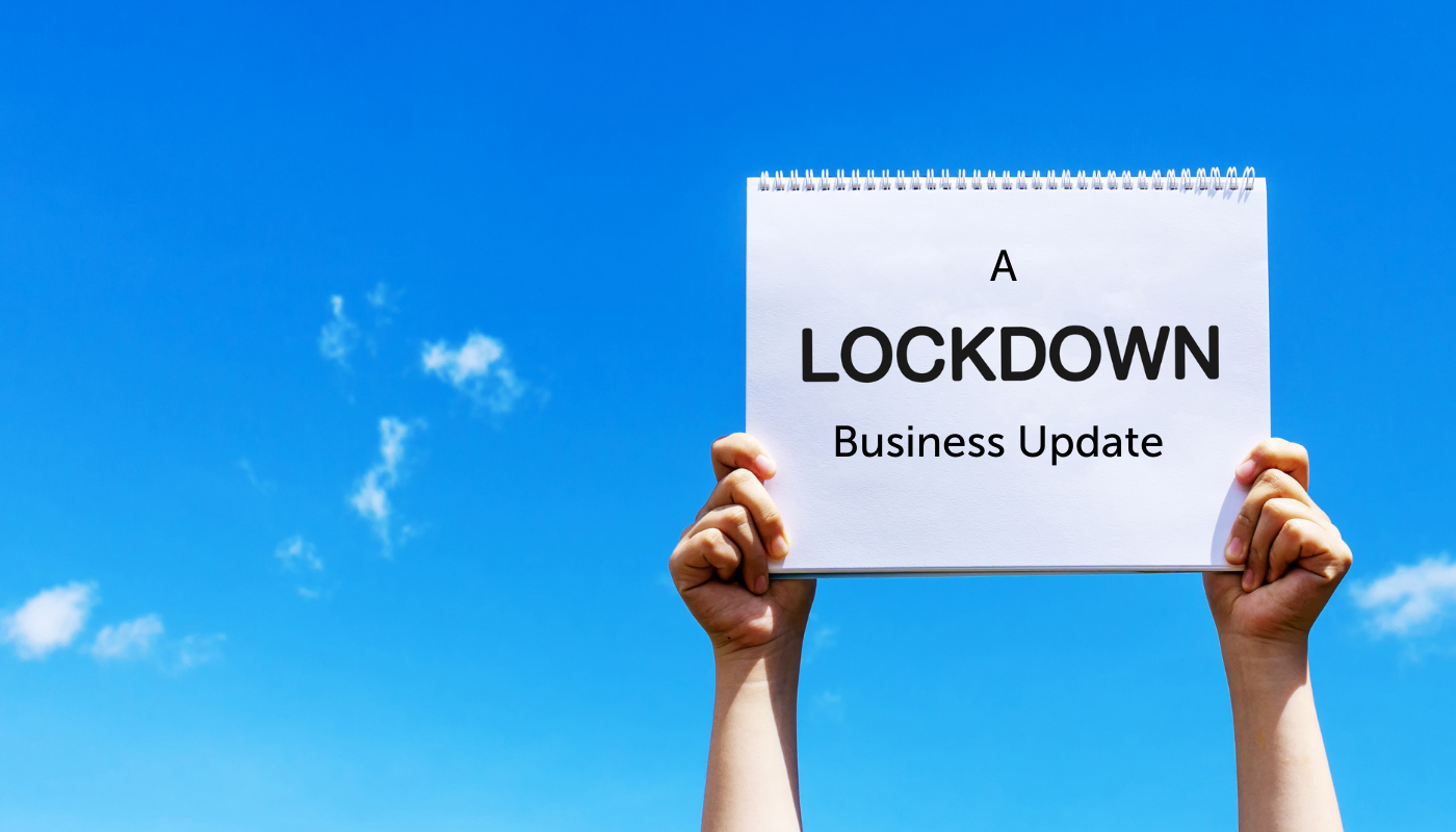 Lockdown 3.0 - A covid business update