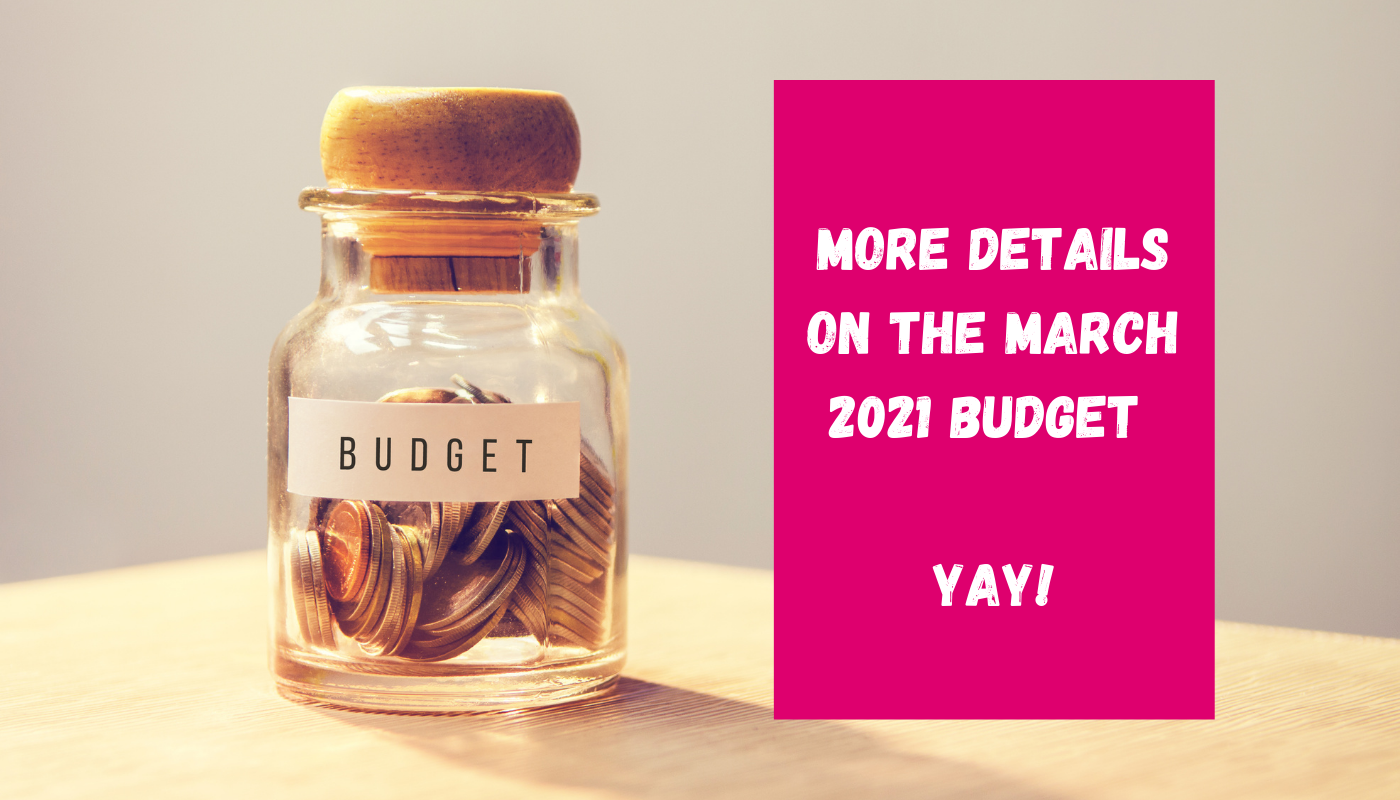 More details on the March 2021 budget