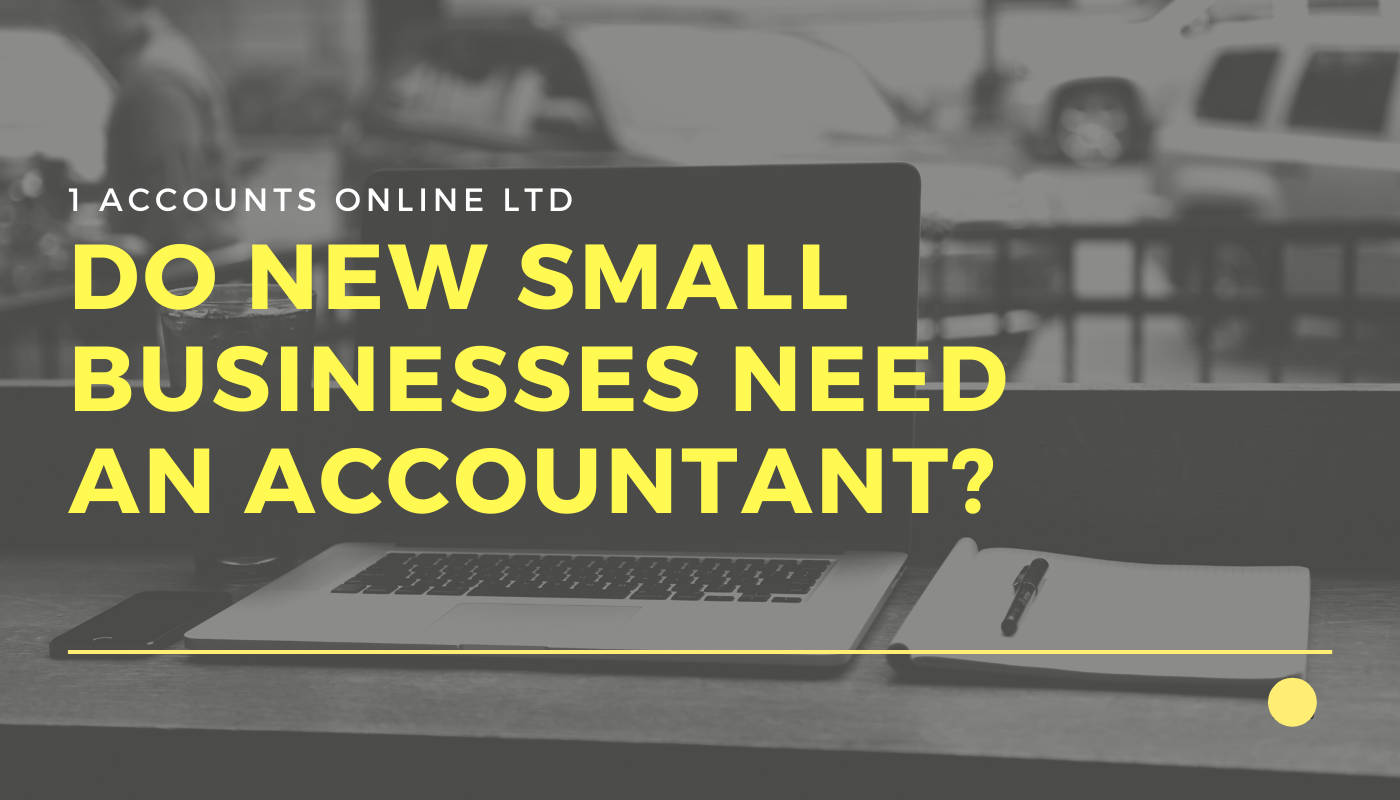 Do new small businesses need an accountant?