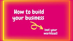 how to build your business